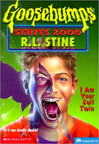 I Am Your Evil Twin (GOOSEBUMPS SERIES 2000)