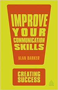 Improve Your Communication Skills (Creating Success)