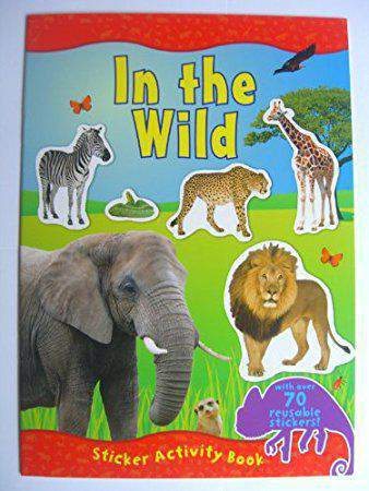 IN THE WILD Sticker Activity Book