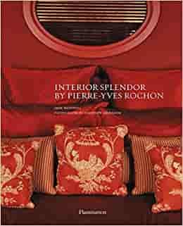 Interior Splendor by Pierre-Yves Rochon
