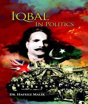 IQBAL IN POLITICS