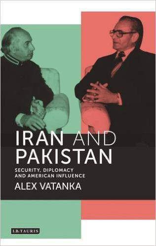 Iran and Pakistan Security Diplomacy and American Influence
