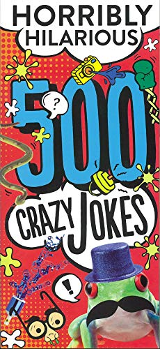 500 Crazy Jokes: Horribly Hilarious - (PB)