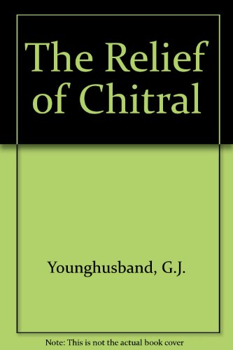 The Relief Of Chitral