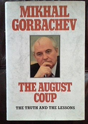 August Coup The Truth And The Lessons