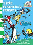The Fine Feathered Friends (the Cat In The Hat's Learning Library)