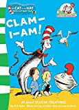 Clam-i-am! (the Cat In The Hat's Learning Library)