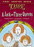 Oxford Reading Tree Read With Biff, Chip And Kipper: Level 11 First Chapter Books: A Jack And Three Queens