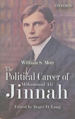 The Political Career Of Mohammad Ali Jinnah