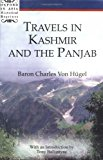 Travels In Kashmir And The Panjab (oxford In Asia Historical Reprints)