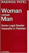 Woman Versus Man: Socio-legal Gender Inequality In Pakistan