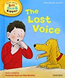 Oxford Reading Tree Read With Biff, Chip, And Kipper: First Stories: Level 6: The Lost Voice