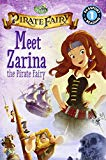 Disney Fairies: The Pirate Fairy: Meet Zarina The Pirate Fairy (passport To Reading Level 1)