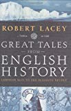 Great Tales From English History Cheddar Man To The Peasants' Revolt