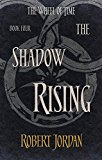 The Shadow Rising: Book 4 Of The Wheel Of Time