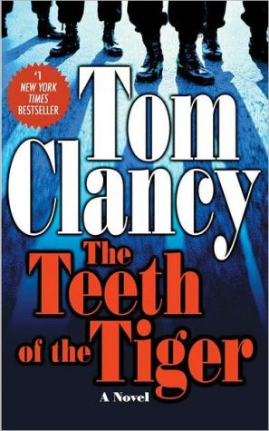 The Teeth Of The Tiger (a Jack Ryan Novel)