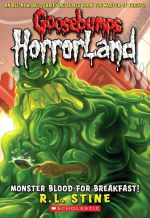 Monster Blood For Breakfast! (goosebumps Horrorland, No. 3)