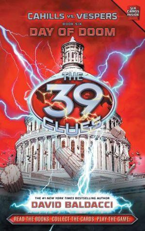 Day of Doom (The 39 Clues: Cahills vs. Vespers: Series #6)