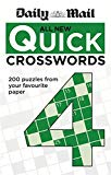 The Daily Mail: All New Quick Crosswords 4 (daily Mail Puzzle Books)