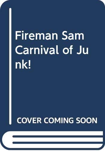 Fireman Sam Carnival Of Junk!