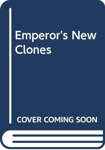 Emperor's New Clones