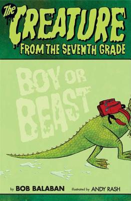 Boy Or Beast (creature From The 7th Grade)