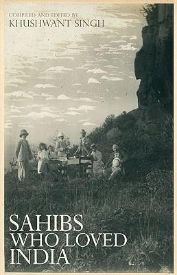 Sahibs Who Loved India