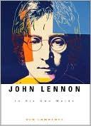 John Lennon: In His Own Words