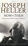 Now And Then : A Memoir - From Coney Island To Here