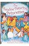 Twelve Dancing Princess (young Reading Level 1) [paperback] [jan 01, 1990] Sanderson, Ruth