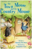 The Town Mouse And The Country Mouse: Level 4 (first Reading): Level 4 (first Reading)