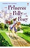 Princess Polly And The Pony (2.4 First Reading Level Four (green))
