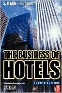 The Business Of Hotels, Fourth Edition