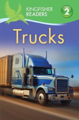 Kingfisher Readers L2: Trucks