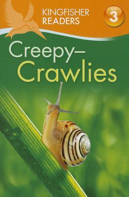 Kingfisher Readers L3: Creepy Crawlies