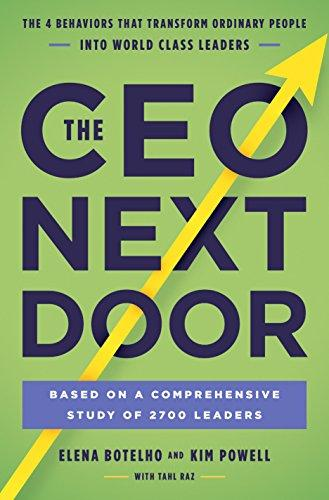 The Ceo Next Door: What It Takes To Get To The Top, And Succeed