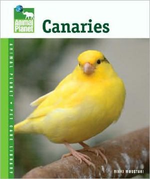 Canaries (animal Planet® Pet Care Library)