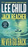 Never Go Back- A Jack Reacher Novel