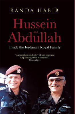 Hussein and Abdullah: inside the jordanian royal family