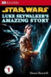Star Wars Luke Skywalker's Amazing Story