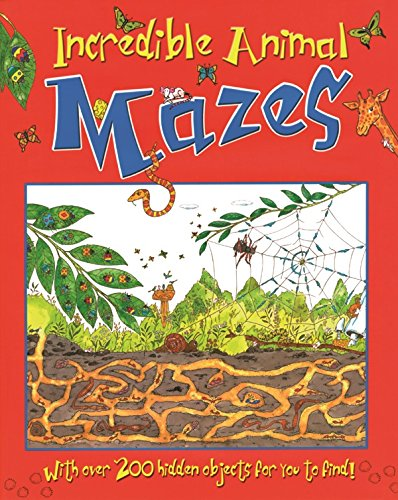 Incredible Animal Mazes (maze & Puzzle Books)