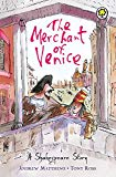 The Merchant Of Venice. Retold By Andrew Matthews (shakespeare Story)