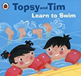 Topsy And Tim Learn To Swim (topsy & Tim)