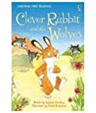 Clever Rabbit & The Wolves (first Reading Level 2) [paperback] [jan 01, 2010] Nill