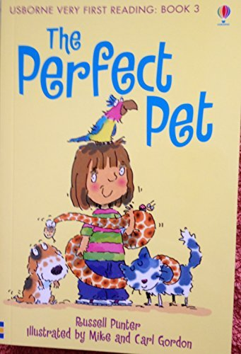 Usborne Very First Reading: Book 3 - The Perfect Pet