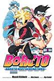 Boruto, Vol. 3: Naruto Next Generations (3) (boruto: Naruto Next Generations)