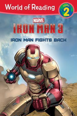 Iron Man Fights Back (world Of Reading)