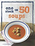 1 Stock, 50 Soups