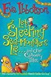 Let Sleeping Sea-monsters Lie And Other Cautionary Tales