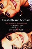 Elizabeth And Michael: The Queen Of Hollywood And The King Of Pop_a Love Story